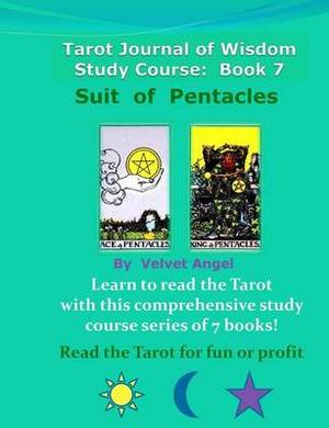 Tarot Journal of Wisdom Study Course: Book 7