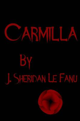 Carmilla: Cool Collector's Edition Printed in Modern Gothic Fonts