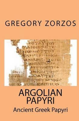 Argolian Papyri