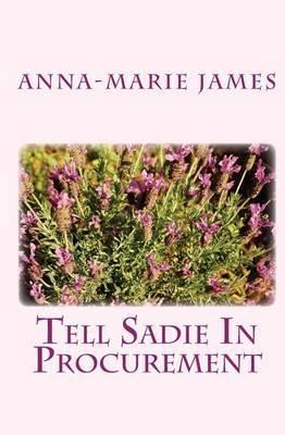 Tell Sadie in Procurement