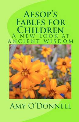 Aesop's Fables for Children: A New Look at Ancient Wisdom