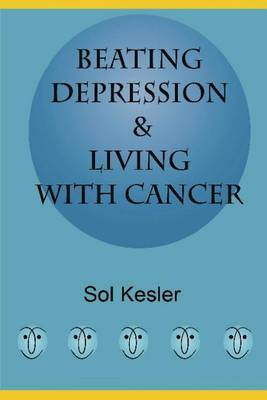 Beating Depression: & Living with Cancer