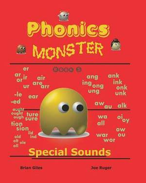 Phonics Monster - Book 5: Special Sounds