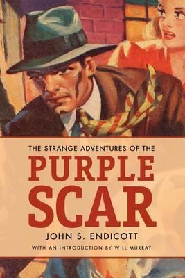 The Strange Adventures of the Purple Scar