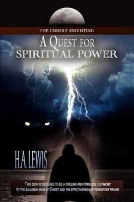 A Quest for Spiritual Power