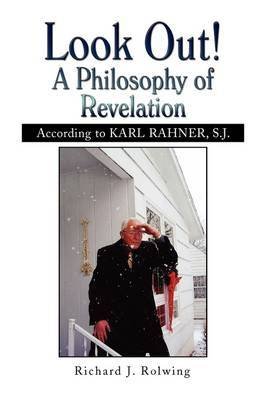 Look Out! a Philosophy of Revelation