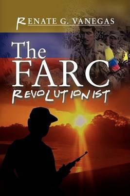 The Farc Revolutionist
