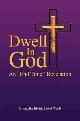 Dwell in God