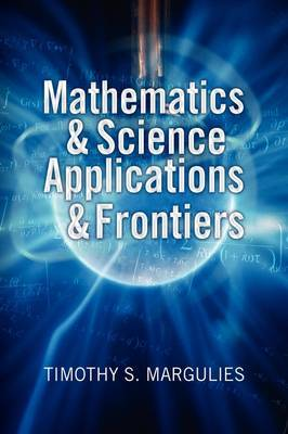 Mathematics & Science Applications & Frontiers