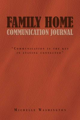 Family Home Communication Journal