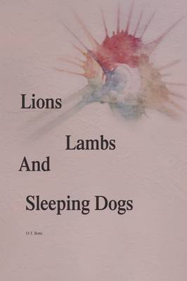 Lions, Lambs, and Sleeping Dogs