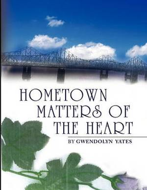 Hometown Matters of the Heart