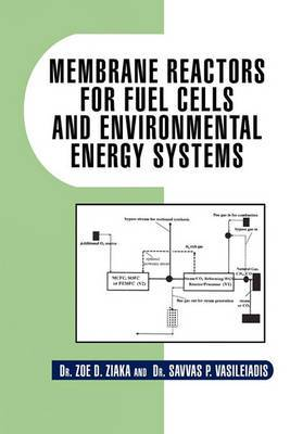 Membrane Reactors for Fuel Cells and Environmental Energy Systems