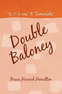 Double Baloney