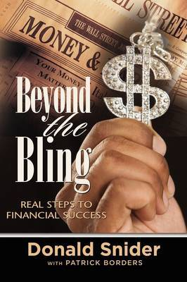 Beyond the Bling: Real Steps to Financial Success