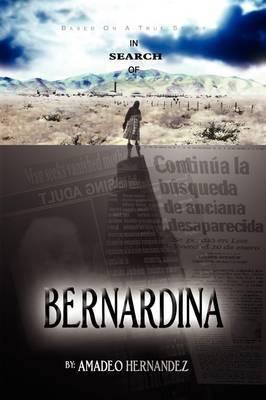 In Search of Bernardina