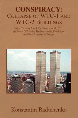 Conspiracy: Collapse of Wtc-1 and Wtc-2 Buildings