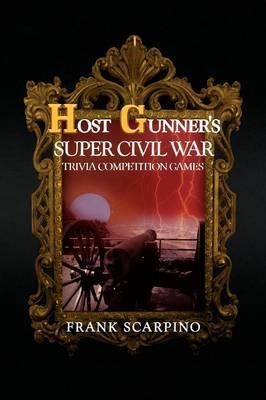 Host Gunner's Super Civil War Trivia Competition Games