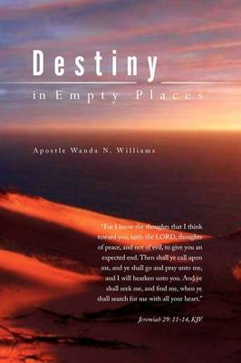 Destiny in Empty Places