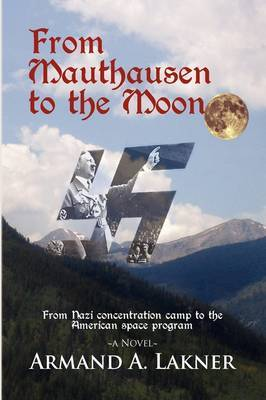 From Mauthausen to the Moon