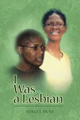 I Was a Lesbian