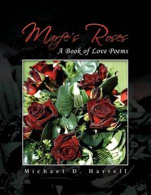 Marfe's Roses