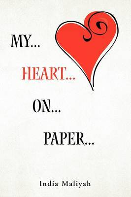 My... Heart... On... Paper...