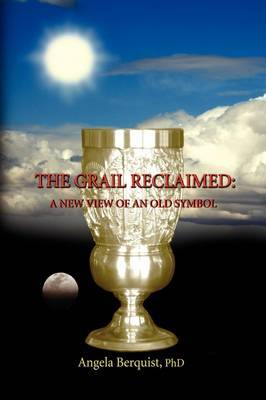 The Grail Reclaimed