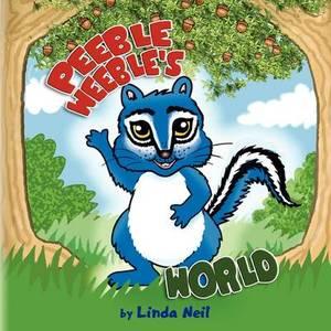 Peeble Weeble's World