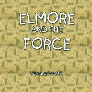 Elmore and the Force