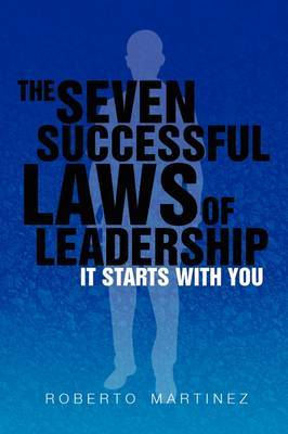 The Seven Successful Laws of Leadership