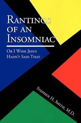 Rantings of an Insomniac: Or I Wish Jesus Hadn't Said That