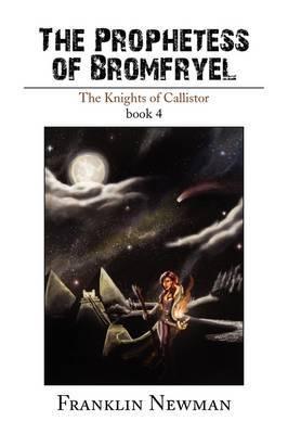 The Prophetess of Bromfryel