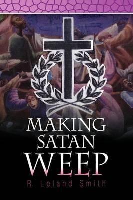 Making Satan Weep