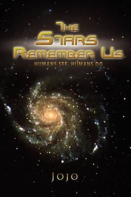 The Stars Remember Us
