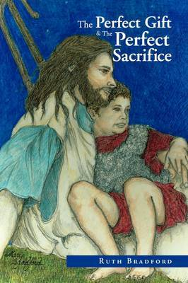The Perfect Gift &The Perfect Sacrifice