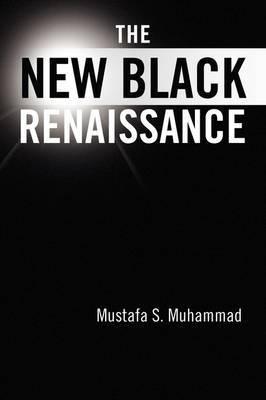 The New Black Renaissance
