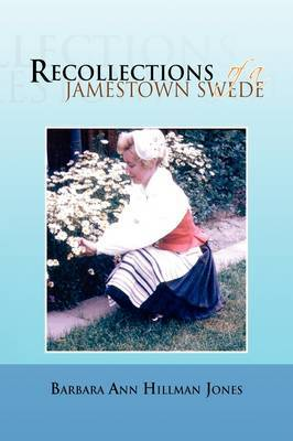 Recollections of a Jamestown Swede