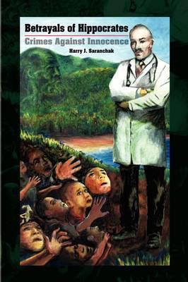 Betrayals of Hippocrates