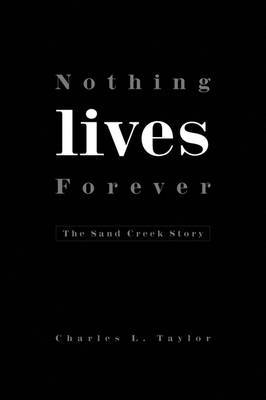 Nothing Lives Forever