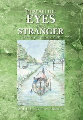 Through the Eyes of a Stranger
