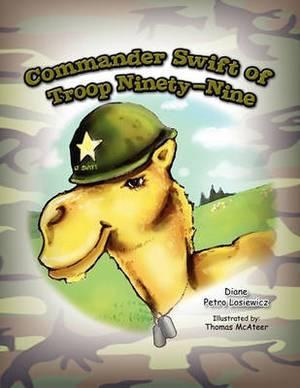 Commander Swift of Troop Ninety-Nine