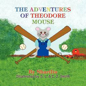 The Adventures of Theodore Mouse