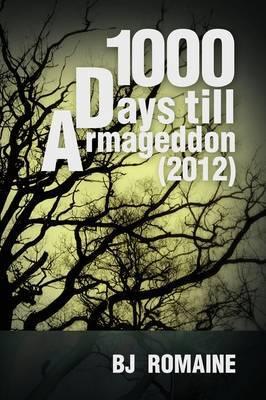1000 Days Till Armageddon (2012)