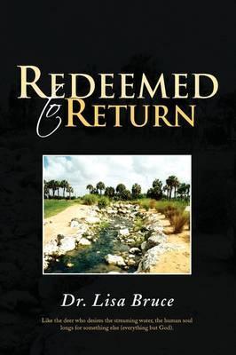 Redeemed to Return