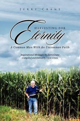 Harvesting for Eternity