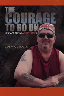 The Courage to Go on