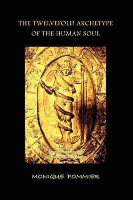 The Twelvefold Archetype of the Human Soul