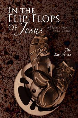 In the Flip- Flops of Jesus
