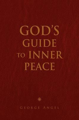 God's Guide to Inner Peace